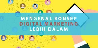 Mengenal Konsep Digital Marketing