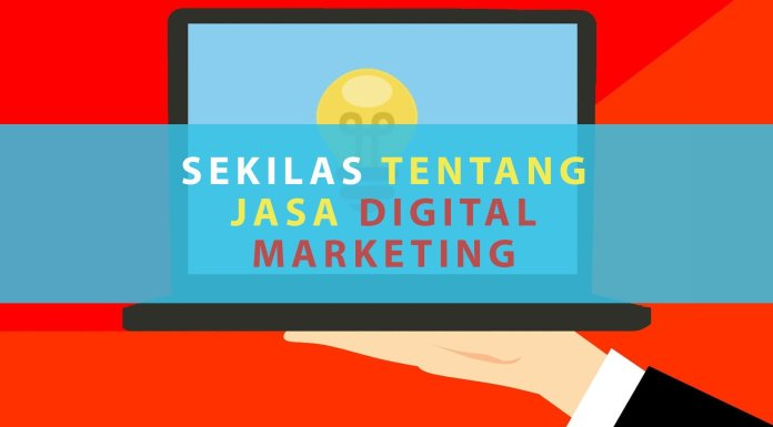 Sekilas Tentang Jasa Digital Marketing