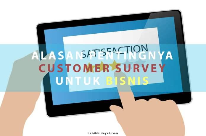 Alasan Pentingnya Customer Survey Untuk Bisnis