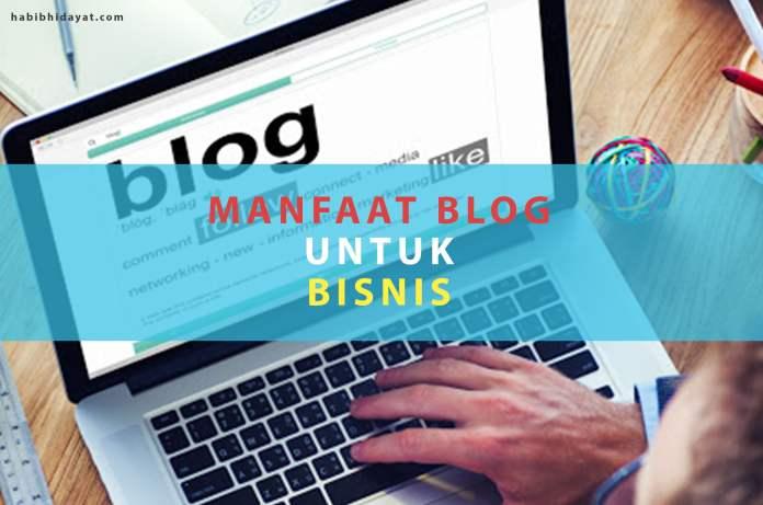 Manfaat Blog untuk Bisnis StartUp (UKM)