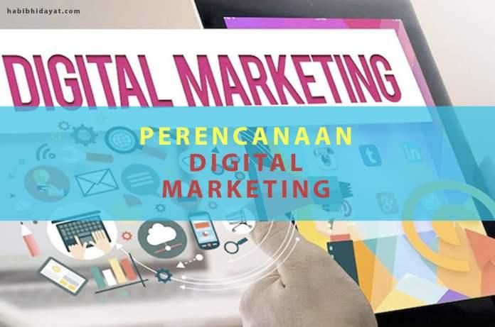 Perencanaan Digital Marketing
