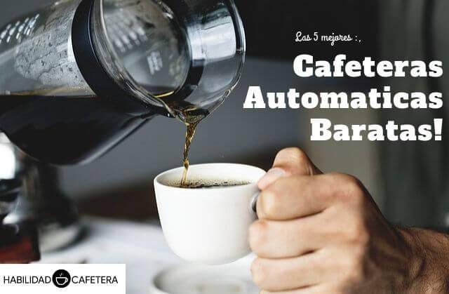 mejores cafeteras superautomaticas baratas
