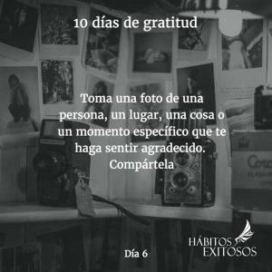 10 días de gratitud - Día 6 - Hábitos Exitosos