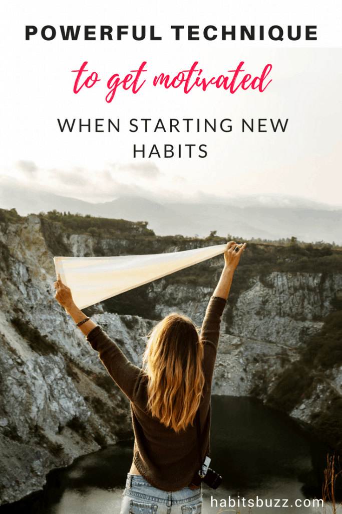 how to stay motivated when starting new habits