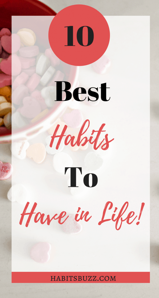 10 best habits to have in life