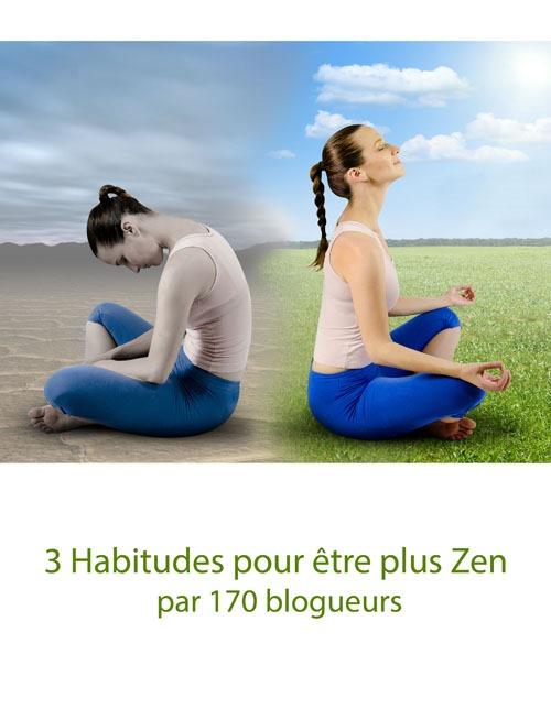 3-habitudes-pour-être-plus-zen
