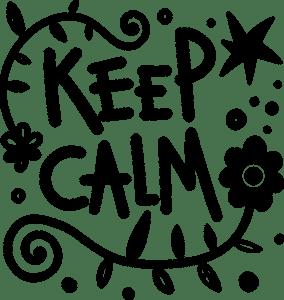 rester calme et tranquille