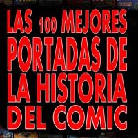 Las 100 mejores portadas de la historia del cómic (quinta parte)