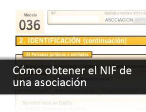 036b5420c6 El primer paso en la vida de una asociación –al margen de la inscripción en  el Registro de Asociaciones– suele ser la solicitud de NIF.