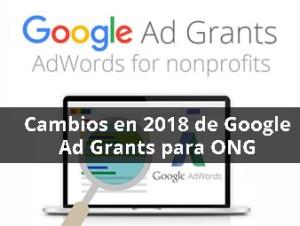 Cambios en 2018 de Google Ad Grants para los anuncios de tu ONG