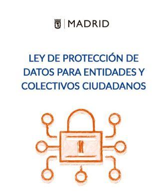 Ley de Protección de Datos para entidades y colectivos ciudadanos