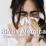 Rinitis alérgica – Como convivir con ella