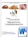 HACCP GMP/GHP Sklep spożywczy z wypiekiem pieczywa