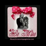 "Fotomontaje con frase ""Be mine"""