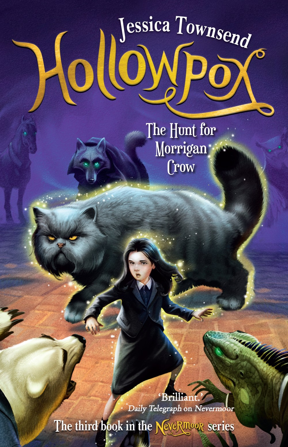 Hollowpox: The Hunt for Morrigan Crow: Nevermoor 3 by Jessica Townsend -  Books - Hachette Australia