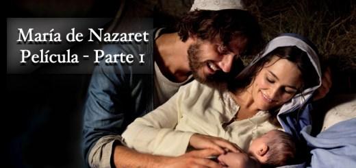 María de Nazaret Parte 1