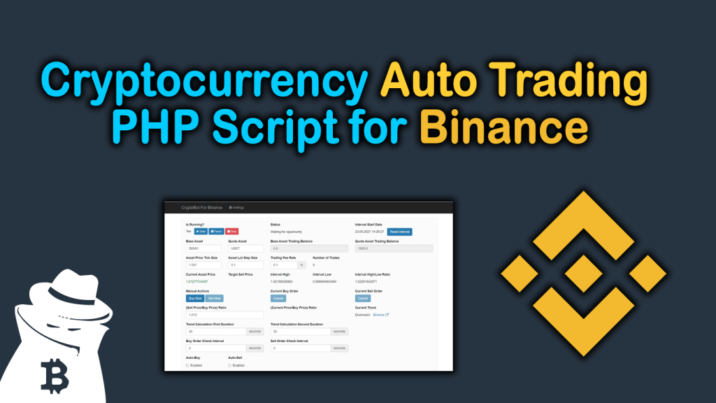 Cryptocurrency Auto Trading PHP Script for Binance.com [CryptoBot]