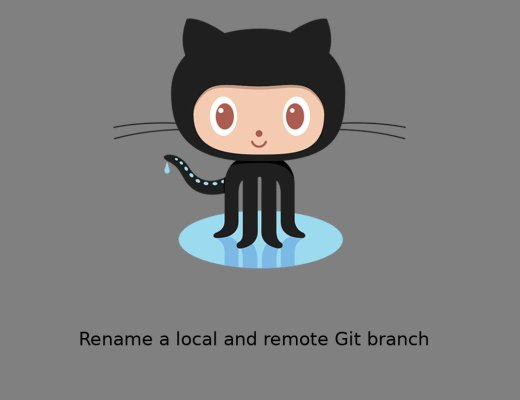 Rename local and remote git branch