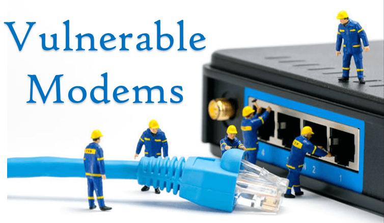 Vulnerable Modems