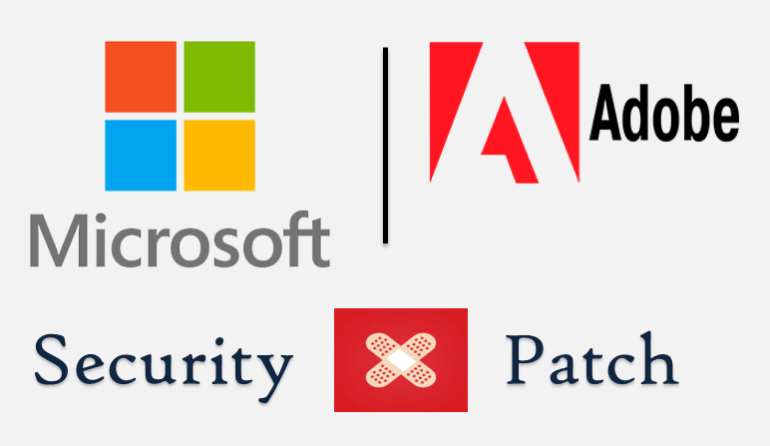 Microsoft and Adobe Security Patch