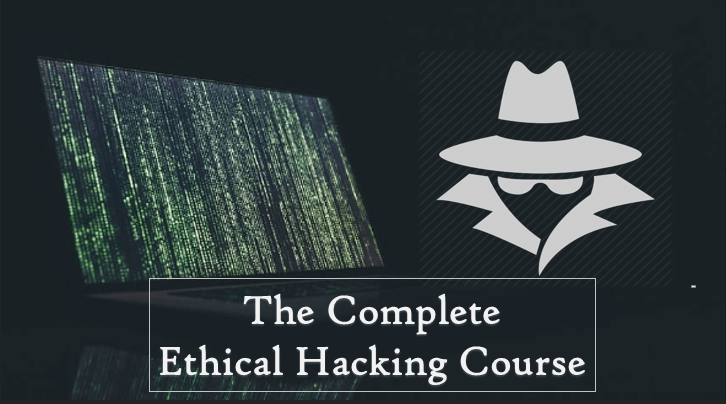 Complete Ethical Hacking Course