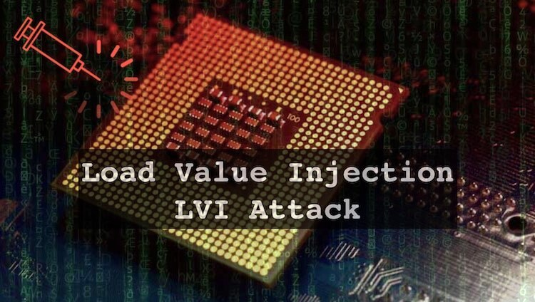 Load Value Injection