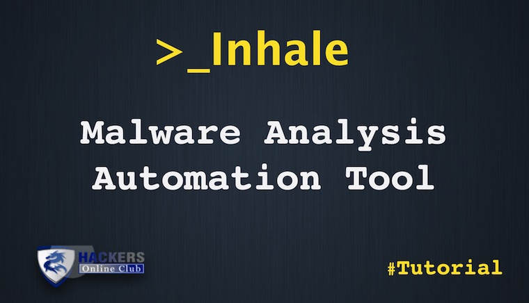 Inhale Malware Analysis