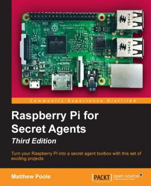 Noted: Book review: Up to no good with 'Raspberry Pi for Secret Agents'