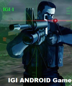 Project IGI Game for Android Free Download | Hacking APKS