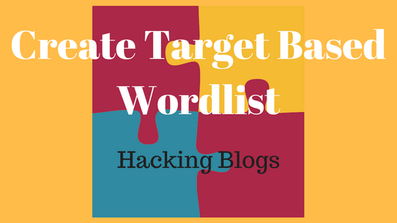 How to create your own Target based wordlist in your Kali Linux