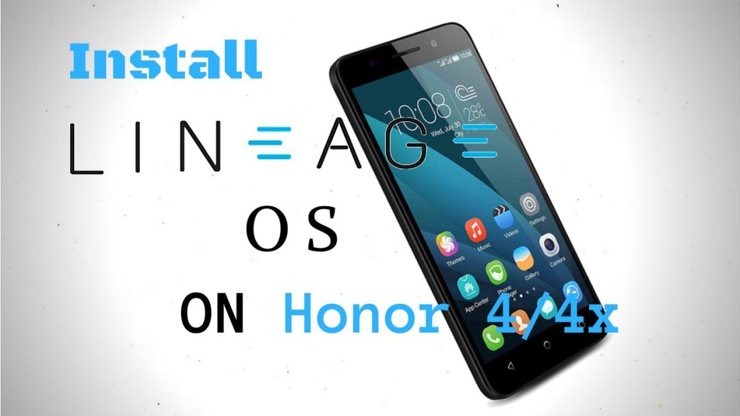 Lineage OS for Honor 4x