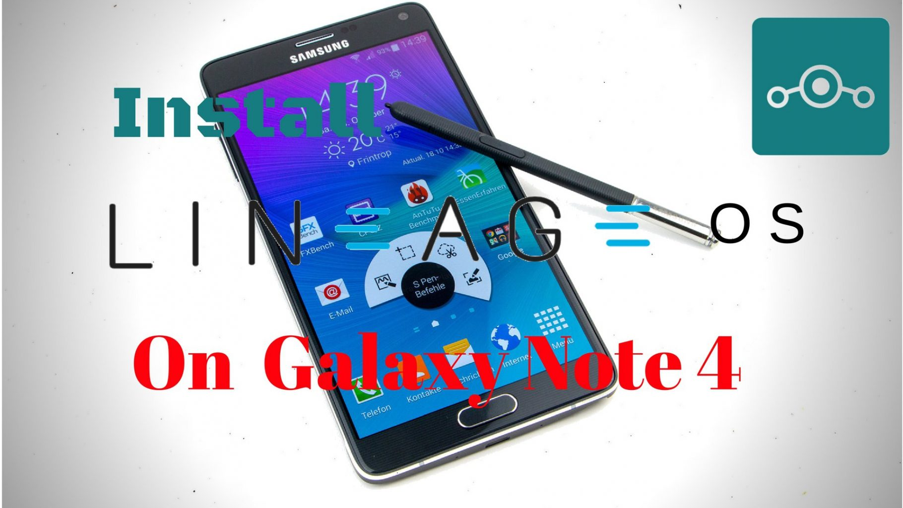 Install Lineage OS 14 1 On Samsung Galaxy Note 4 (trltexx