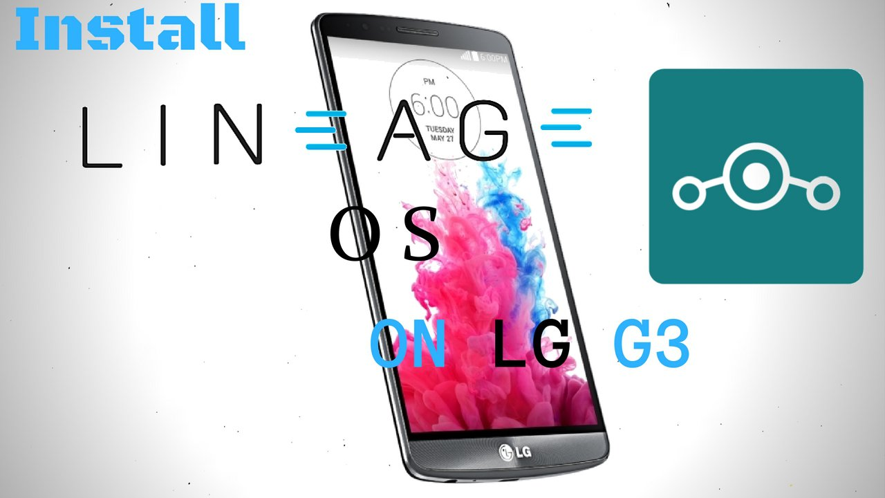 Official] Lineage OS 14 1 for LG G3 (T-mobile) (d851