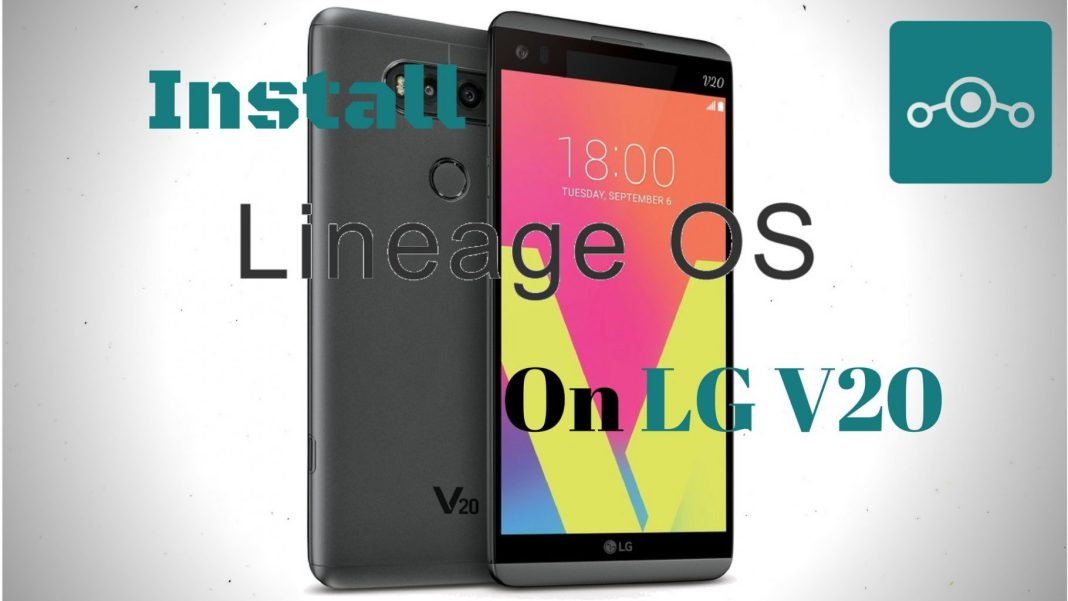 Lineage OS on LG V20