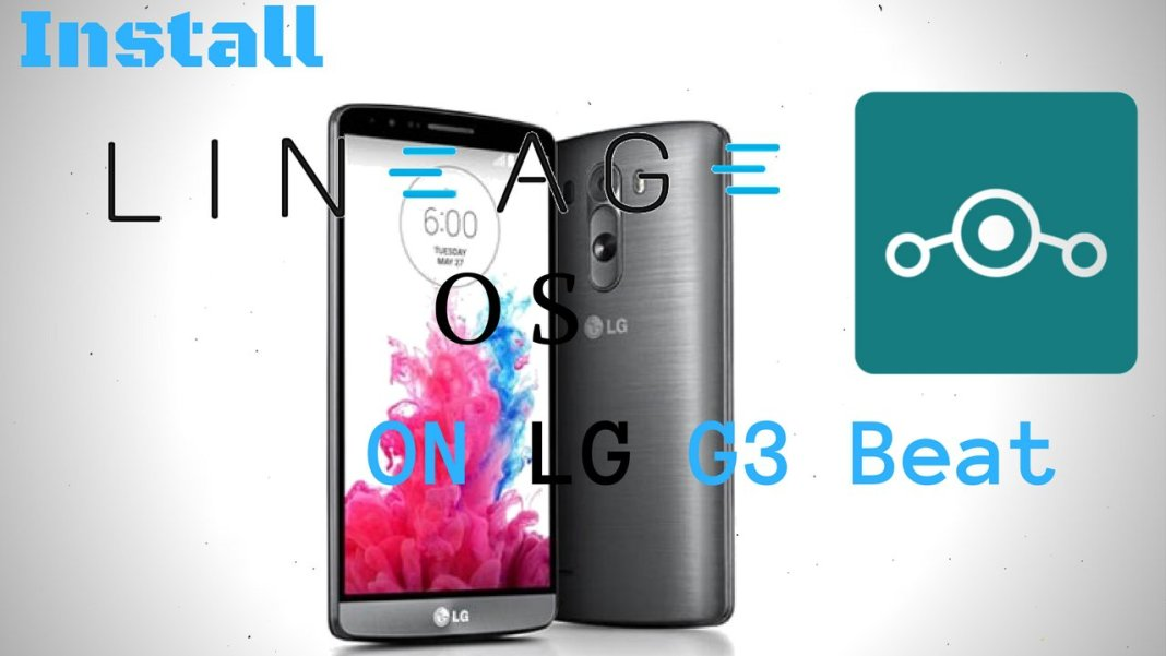 Install Lineage OS on LG G3Beat