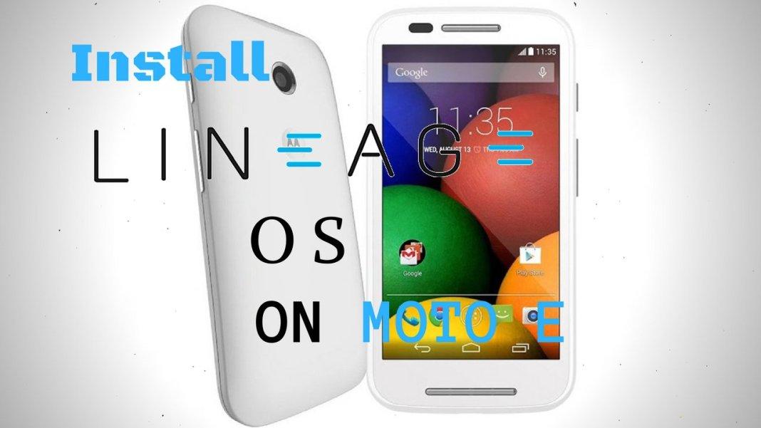 Install Lineage OS on Moto E