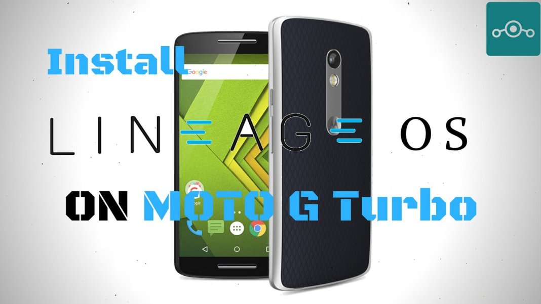 Install Lineage OS on Moto G Turbo