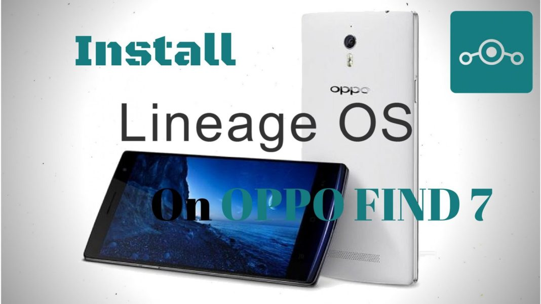 Lineage OS onOppo Find 7