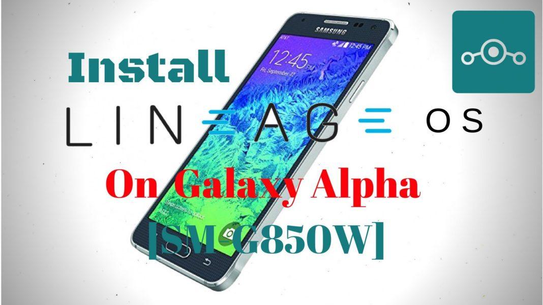 Lineage OS On Samsung Galaxy Alpha