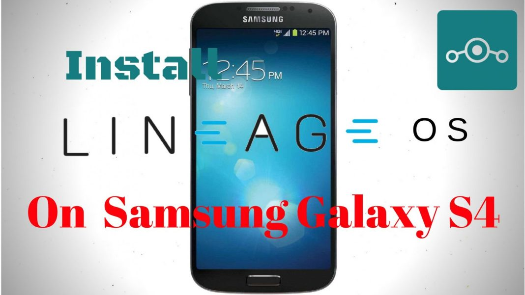 Install Lineage OS 14.1 On Samsung Galaxy S4 (jfltexx)
