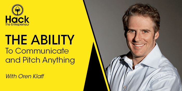 HTE 061: Oren Klaff on the Ability to Communicate and Pitch Anything