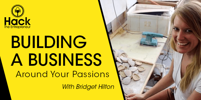 Building a Business Around Your Passions