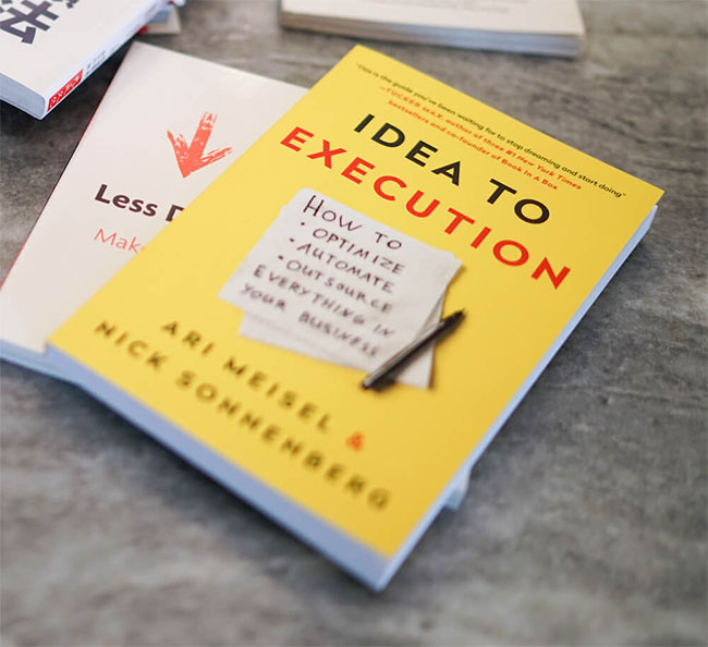 Idea to Execution - How to Optimize, Automate, and Outsource Everything in Your Business by Ari Meisel and Nick Sonnenberg