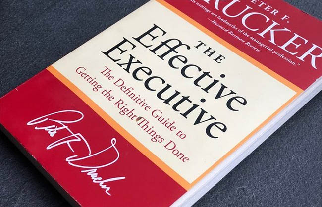 The Effective Executive - The Definitive Guide to Getting the Right Things Done by Peter F