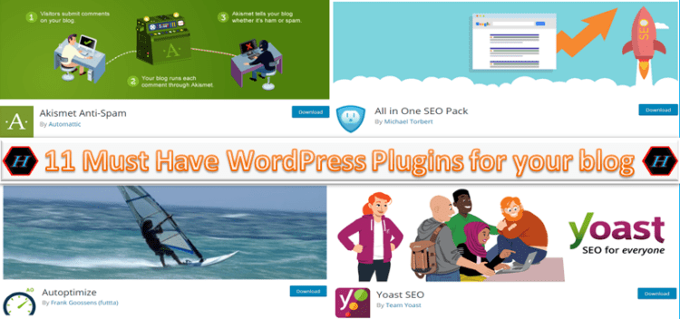 11 must have wordpress plugins for bloggers