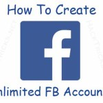 Trick To Create Unlimited Facebook Accounts Using Fake Emails