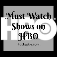 Must watch TV shows on HBO - Top 6 series of all time