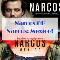 Narcos or Narcos: Mexico on Netflix? Which one is better?