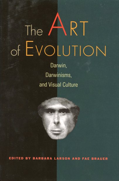"""Marsha Morton, """"From Monera to Man: Ernst Haeckel, Darwinismus, and Nineteenth-Century German Art,"""" in The Art of Evolution: Darwin, Darwinisms, and Visual Culture, ed. by Barbara Larson and Fae Brauer, Hanover, New Hampshire and London: Dartmouth College and University Press of New England, 2009, pp.59-91."""