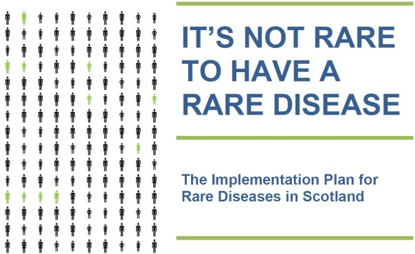 The Implementation Plan for Rare Diseases in Scotland 2014